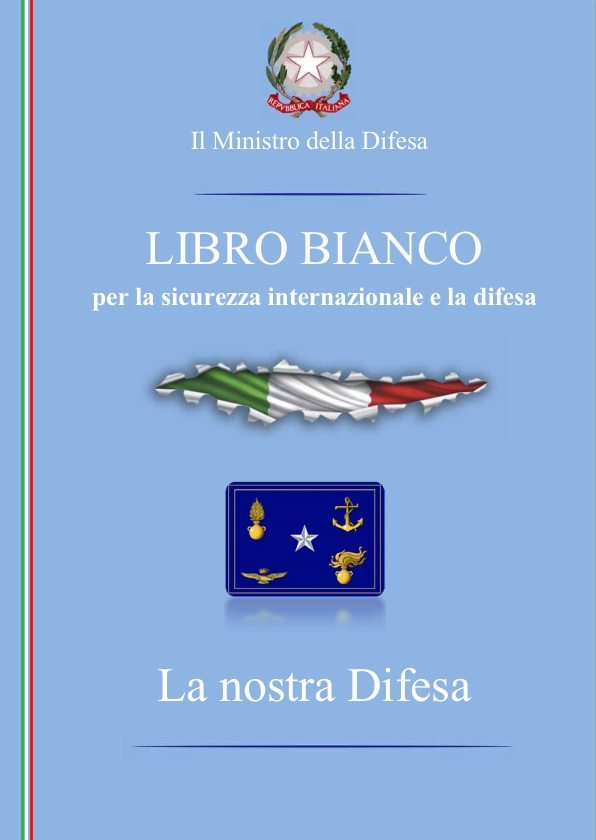 """Il""""Llibro Bianco"""" del Ministero della Difesa"""