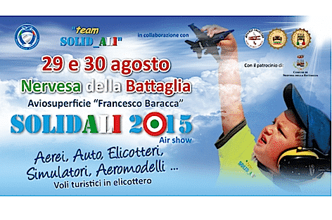 """""""Solidali 2015"""": manifestazione aerea organizzata dalla Fondazione Jonathan Collection, Aerei Storici Famosi – 29 e 30 agosto a Nervesa della Battaglia"""